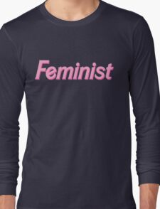 feminist barbie pink Long Sleeve T-Shirt