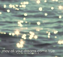 may all your dreams come true by Th3rd World Order