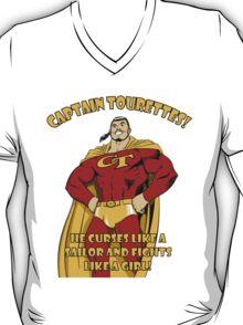 Captain tourettes he curses like a sailor and fights like a girl T-Shirt