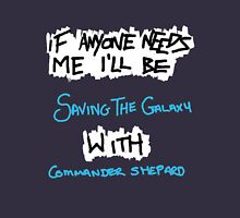 If Anyone Needs Me - Shepard Unisex T-Shirt