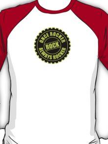 Once Rocker Always Rocker T-Shirt