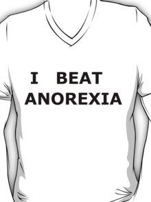 I beat anorexia T-Shirt