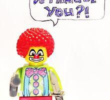 Am I a clown!? by newbs