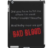 Bad Blood! iPad Case/Skin