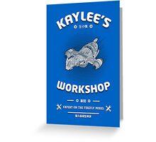 Kaylees Workshop v2 Greeting Card