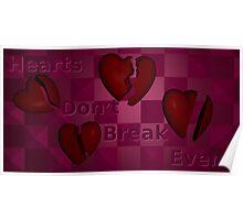 Hearts Don't Break Even Poster