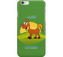 I Love My Horse iPhone Case/Skin