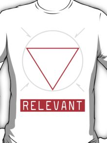 Relevant T-Shirt