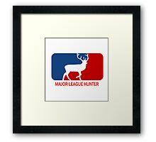 Major league deer hunter  Framed Print