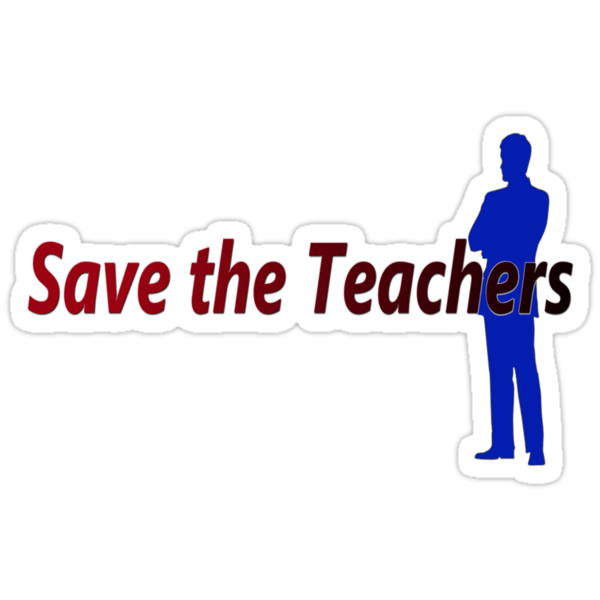 Save the Teachers (male) by Kevin  Whitaker