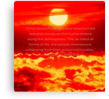 UNIDEATE: 2080-2096- The Great War Of Mankind Quote Canvas Print