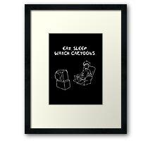 Eat. sleep. cartoons Framed Print