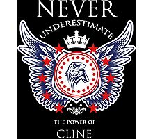 Never Underestimate The Power Of Cline - Tshirts & Accessories Photographic Print