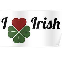 I love Irish Poster