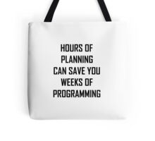 Plan your programming 2.0 Tote Bag