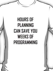 Plan your programming 2.0 T-Shirt