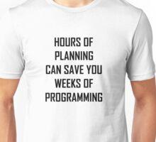 Plan your programming 2.0 Unisex T-Shirt