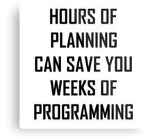 Plan your programming 2.0 Metal Print