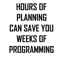 Plan your programming 2.0 Photographic Print