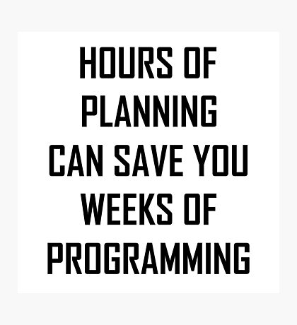 Plan your programming 2.0 Photographic Print