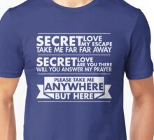 Anywhere But Here Unisex T-Shirt