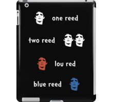 One Reed, two Reed iPad Case/Skin