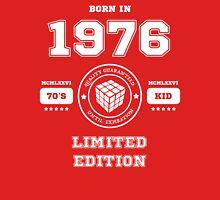 Born in 1976 Unisex T-Shirt