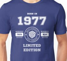 Born in 1977 Unisex T-Shirt