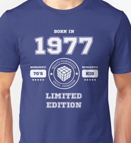 Born in 1977 Unisex T-Shirt