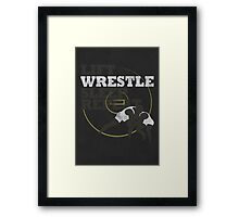 LIFT WRESTLE SLEEP REPEAT Framed Print