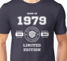 Born in 1979 Unisex T-Shirt