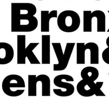 Five Boroughs ~ New York City Sticker