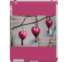 """""""The greatest of these is love"""" card and gifts iPad Case/Skin"""