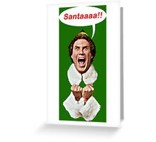 Santaaa!! Greeting Card