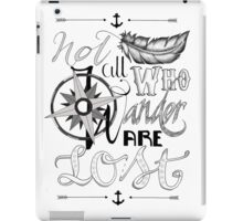 Not All Who Wander Design iPad Case/Skin