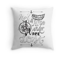 Not All Who Wander Design Throw Pillow