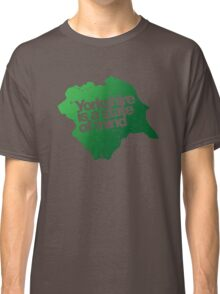 Yorkshire is a state of mind Classic T-Shirt