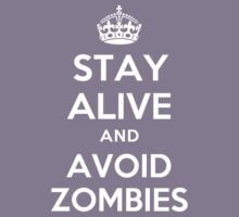 STAY ALIVE AND AVOID ZOMBIES Kids Clothes