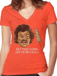 Get that Corn Out of My Face!! Women's Fitted V-Neck T-Shirt