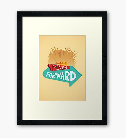 Keep Moving Forward Framed Print