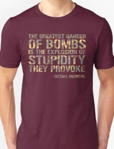 Bombs and Stupidity T-Shirt