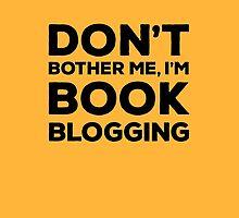 Don't Bother Me, I'm Book Blogging - Orange by Samantha Weldon