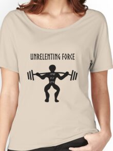 UNRELENTING FORCE Women's Relaxed Fit T-Shirt