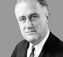 Franklin Delano Roosevelt  by warishellstore