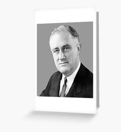 Franklin Delano Roosevelt  Greeting Card