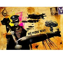 NO MORE WAR Photographic Print