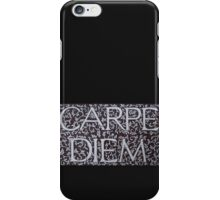 Carpe Diem Motto (Ebay SOLD!) iPhone Case/Skin