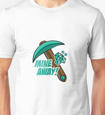 Mine Away! Minecraft Design Unisex T-Shirt