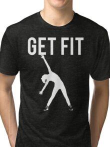 Get Fit Exercise Motivation Burpees Squats Lifting Tri-blend T-Shirt