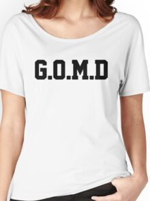 G.O.M.D [GET OFF MY DICK] Black Women's Relaxed Fit T-Shirt